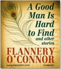 A Good Man is Hard to Find, Flannery O'Connor